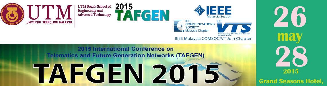 International Conference on Telematics and Future Generation Networks (TAFGEN) 2015