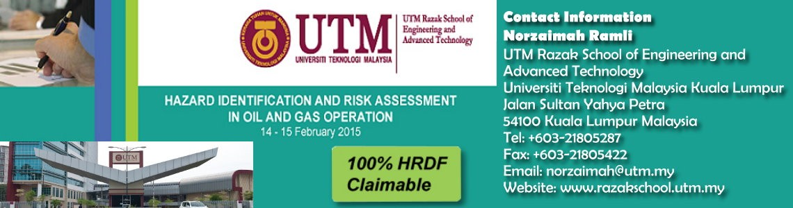 HAZARD IDENTIFICATION AND RISK ASSESSMENT IN OIL AND GAS OPERATION SHORT COURSE