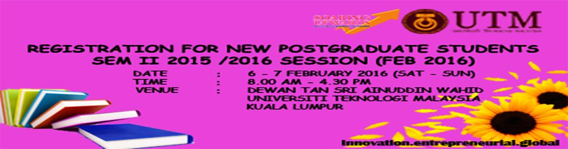 Registration for new postgraduate students sem II 2015 / 2016 Session (Feb 2016)