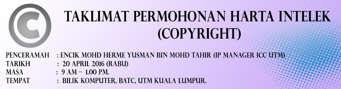 TAKLIMAT PERMOHONAN HARTA INTELEK (COPYRIGHT)