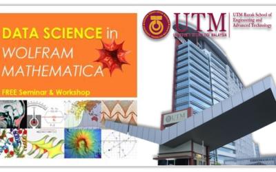 Data Science in Wolfram Mathematica, UTM Razak School
