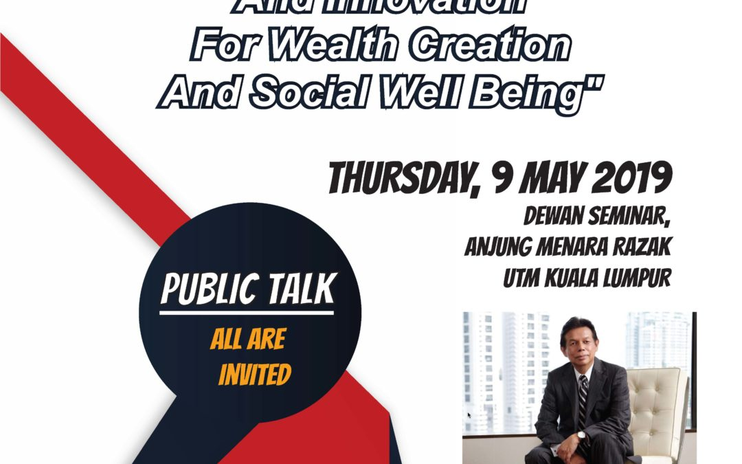 Public Talk: Science Technology And Innovation For Wealth Creation And Social Well Being