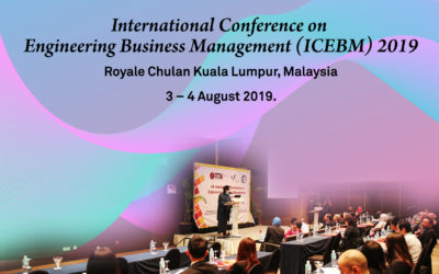 International Conference on Engineering Business Management [ICEBM] 2019